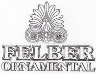 Felber Ornamental Custom Services